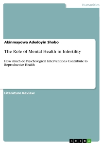 Title: The Role of Mental Health in Infertility