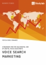 Title: Voice Search Marketing. Strategies for the successful use of digital voice assistants