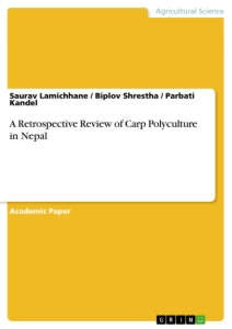 Titel: A Retrospective Review of Carp Polyculture in Nepal