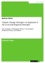 Titel: Climate Change Strategies. An Appraisal of Six Local and Regional Strategies