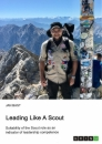 Title: Leading like a scout. Suitability of the Scout role as an indicator of leadership competence