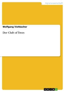 Title: Der Club of Trees