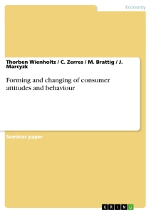 Title: Forming and changing of consumer attitudes and behaviour