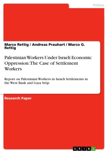 Title: Palestinian Workers Under Israeli Economic Oppression: The Case of Settlement Workers