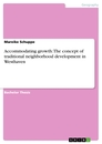 Title: Accommodating growth: The concept of traditional neighborhood development in Westhaven