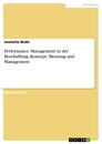 Title: Performance Management in der Beschaffung. Konzept, Messung und Management