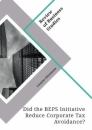Title: Did the BEPS Initiative Reduce Corporate Tax Avoidance?