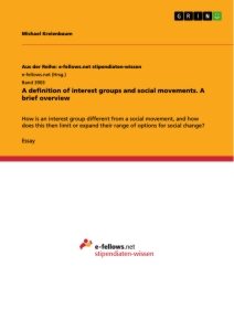 Title: A definition of interest groups and social movements. A brief overview