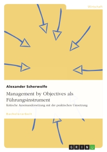 Titel: Management by Objectives als Führungsinstrument