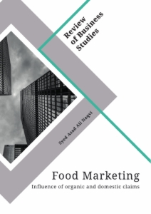 Title: Food Marketing. Influence of organic and domestic claims