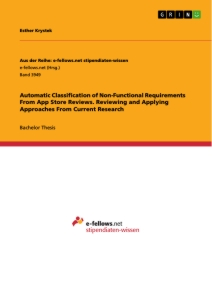 Titel: Automatic Classification of Non-Functional Requirements From App Store Reviews. Reviewing and Applying Approaches From Current Research
