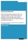 Title: Historical Dynamism and the Power of Song and Dance in the Preservation of Indigenous Knowledge and Cultural Heritage among the Pre-Colonial Gusii of South Western Kenya