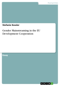 Title: Gender Mainstreaming in the EU Development Cooperation