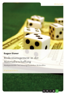 Titel: Risikomanagement in der Materialbeschaffung