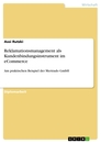 Title: Reklamationsmanagement als Kundenbindungsinstrument im eCommerce