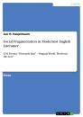 Titel: Social Fragmentation in Modernist English Literature
