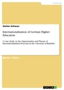 Titel: Internationalisation of  German Higher Education