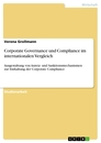 Title: Corporate Governance und Compliance im internationalen Vergleich