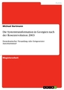 Title: Die Systemtransformation in Georgien nach der Rosenrevolution 2003