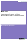 Title: Magnetization Dynamics in Diluted Magnetic Semiconductor Heterostructures