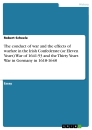 Title: The conduct of war and the effects of warfare in the Irish Confederate (or Eleven Years) War of 1641-53 and the Thirty Years War in Germany in 1618-1648