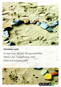 Title: Corporate Social Responsibility: Stand der Forschung und Entwicklungstrends