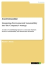 Title: Integrating Environmental Sustainability into the Company's strategy