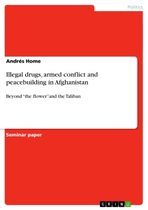 Título: Illegal drugs, armed conflict and peacebuilding in Afghanistan