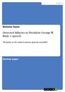 Title: Detected fallacies in President George W. Bush`s speech