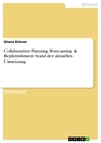 Title: Collaborative Planning, Forecasting & Replenishment: Stand der aktuellen Umsetzung