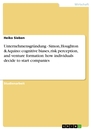 Titel: Unternehmensgründung - Simon, Houghton & Aquino: cognitive biases, risk perception, and venture formation: how individuals decide to start companies
