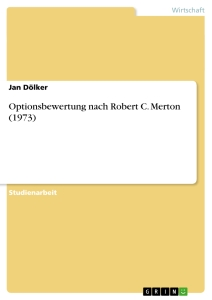 Titel: Optionsbewertung nach Robert C. Merton (1973)
