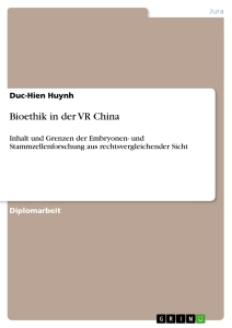 Titel: Bioethik in der VR China