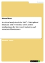 Title: A critical analysis of the 2007 - 2009 global financial and economic crisis and its implications for the travel industry and associated businesses