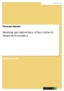 Titel: Meaning and importance of key terms of Financial Economics