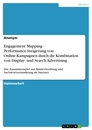 Title: Engagement Mapping - Performance-Steigerung von Online-Kampagnen durch die Kombination von Display- und Search Advertising
