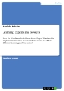 Titel: Learning: Experts and Novices
