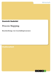 Titel: Process Mapping
