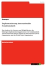Title: Implementierung internationaler Sozialstandards