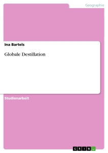 Titel: Globale Destillation