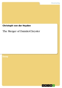 Titel: The Merger of DaimlerChrysler