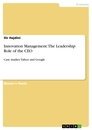 Title: Innovation Management: The Leadership Role of the CEO