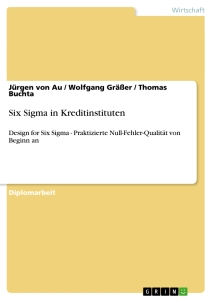 Titel: Six Sigma in Kreditinstituten
