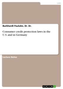 Title: Consumer credit protection laws in the U.S. and in Germany