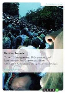 Title: Crowd Management: Prävention und Intervention bei Massenpaniken
