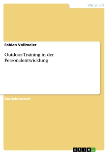 Titel: Outdoor-Training in der Personalentwicklung