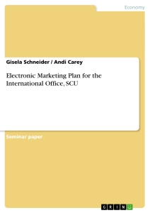 Titel: Electronic Marketing Plan for the International Office, SCU