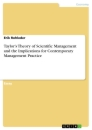 Title: Taylor's Theory of Scientific Management and the Implications for Contemporary Management Practice
