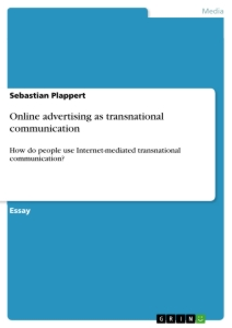 Title: Online advertising as transnational communication