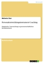 Title: Personalentwicklungsinstrument Coaching